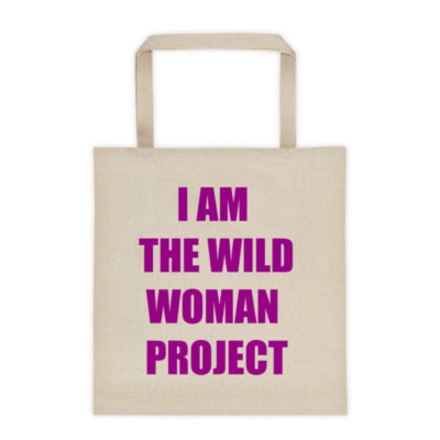 I Am The Wild Woman Project (Larger) Cream Tote