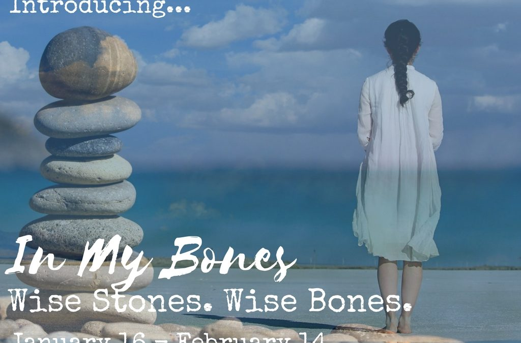 In My Bones: Inspiration & Tools for the New Moon in Capricorn